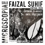 """MICROSCOPIA"" a Virtual Solo Exhbition  by Faizal Suhif"
