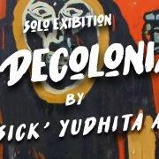 Toward Decolonial Art by Bob Yudhita Agung